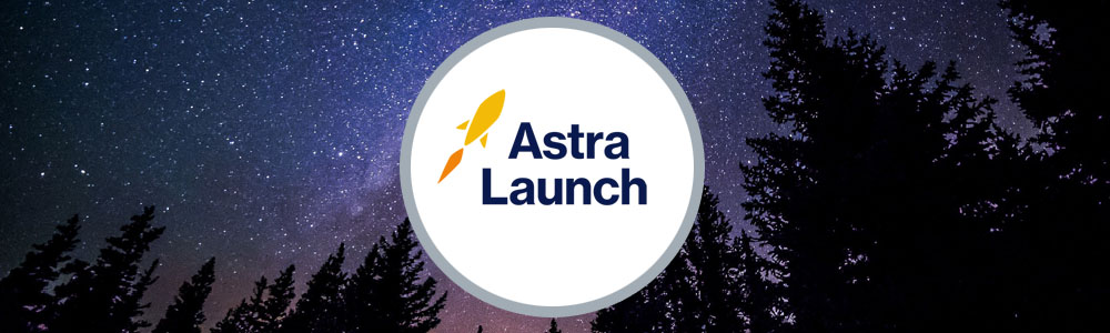 Welcome to Astra Launch!